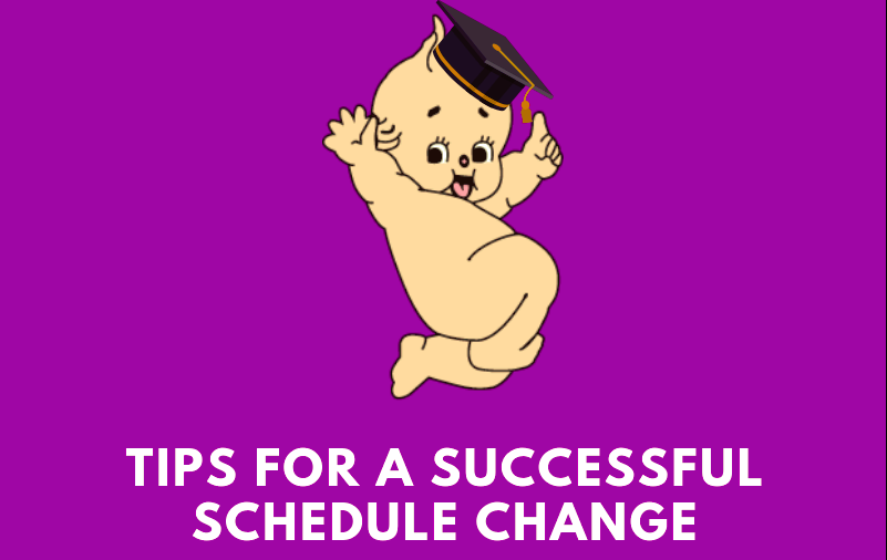 Tips for a Successful Schedule Change